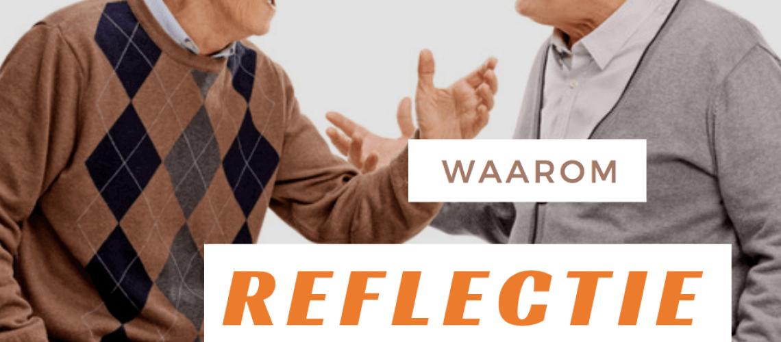 waarom reflectie leidt tot connectie